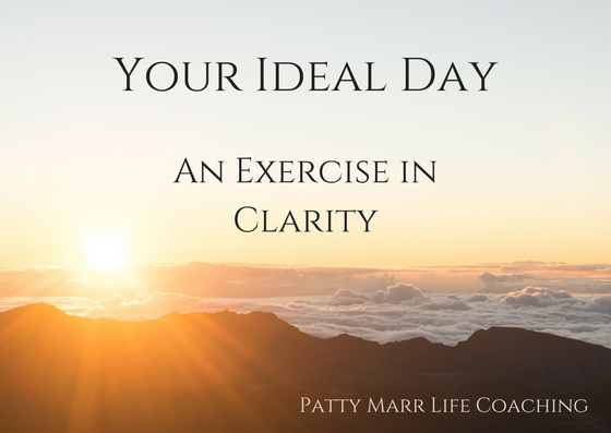 Your Ideal Day
